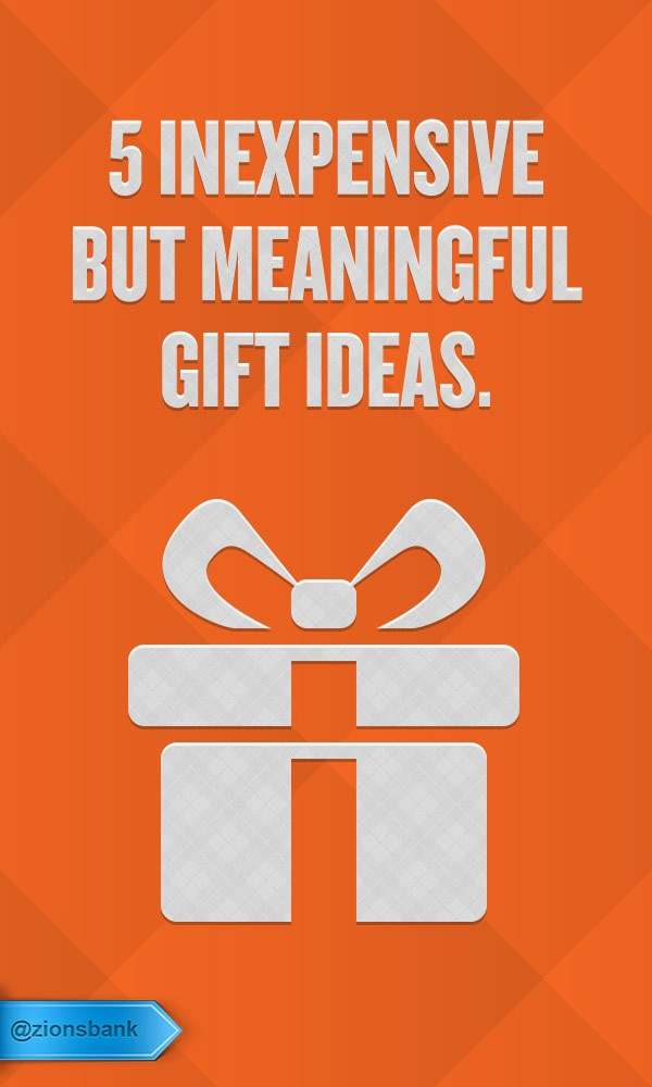 Give A Meaningful Gift Without Breaking The Bank Here Are