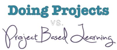 "friEdTechnology: What's the Difference Between ""Doing Projects"" and ""Project Based Learning""?"