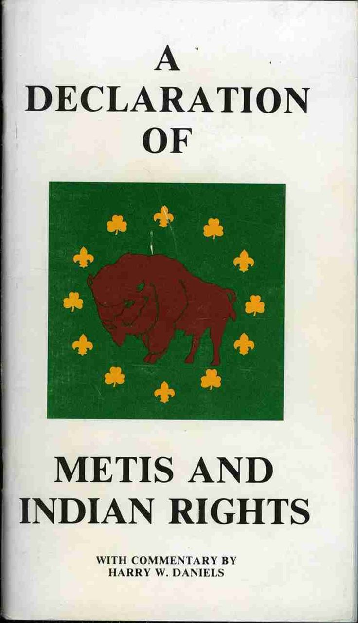 A Declaration of Metis and Indian Rights