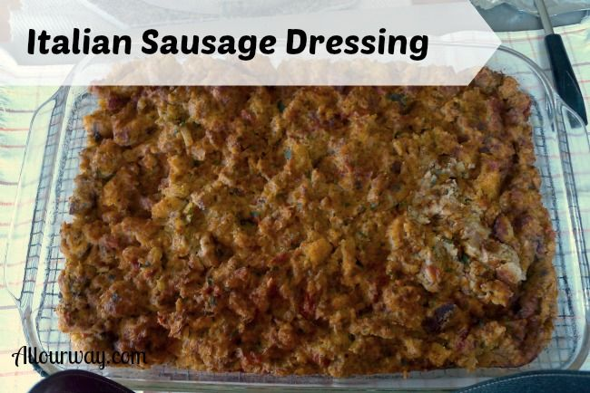 Italian Sausage Dressing is a savory versatile accompaniment to any meat @allourway.com