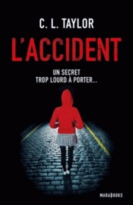 L'accident - C.l. Taylor