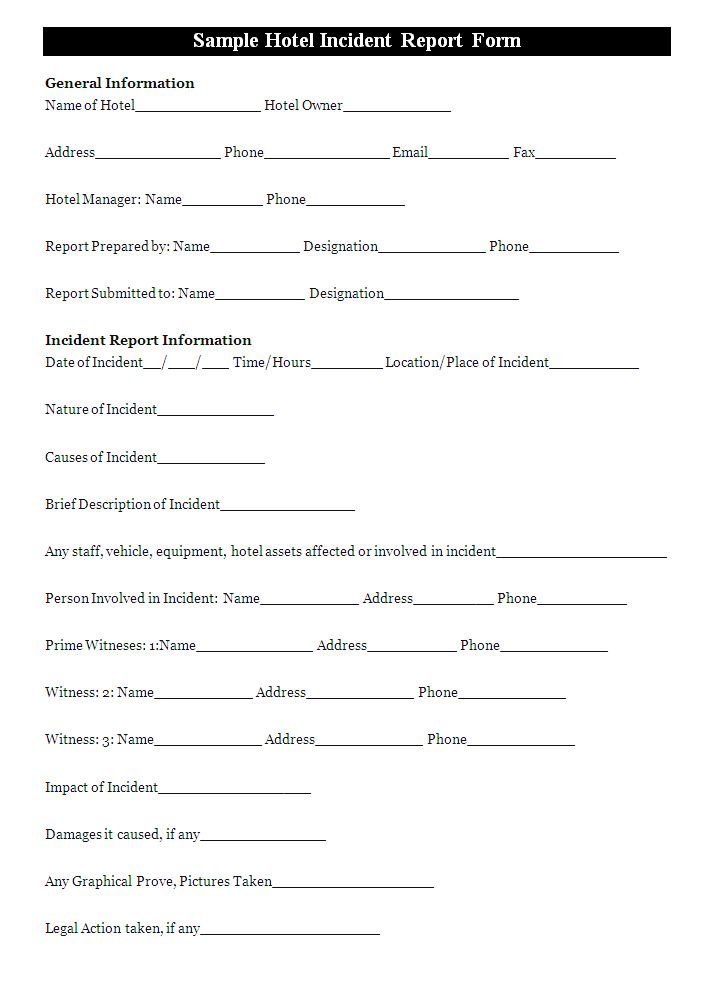 A hotel incident report form is usually prepared to report the – Accident Report Template
