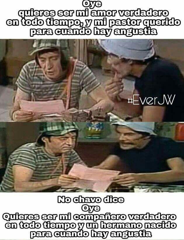 Pin De Blanca Pad En Jw Org Memes Memes Del Chavo Frases Humor