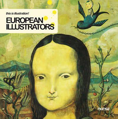 #Diseño / Ilustración, Graffiti y Toys. #ThisIsIllustration EUROPEAN ILLUSTRATORS - VV.AA. #Monsa
