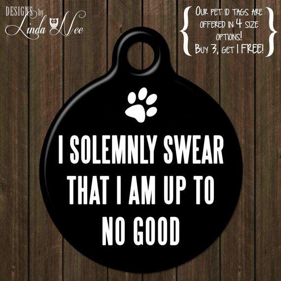 """Funny Pet Tag """"I Solemnly Swear"""" Dog Tag, Personalized Pet Tag,Pet Id, Dog Tag, Pet Tag, Pet Id, Geekery, Harry Potter, Funny Tag DTSA0034"""