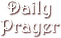 Daily Devotional Prayer