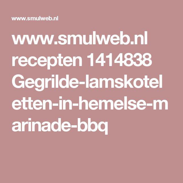 www.smulweb.nl recepten 1414838 Gegrilde-lamskoteletten-in-hemelse-marinade-bbq