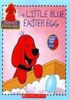 Clifford's Puppy Days: The Little Blue Easter Egg