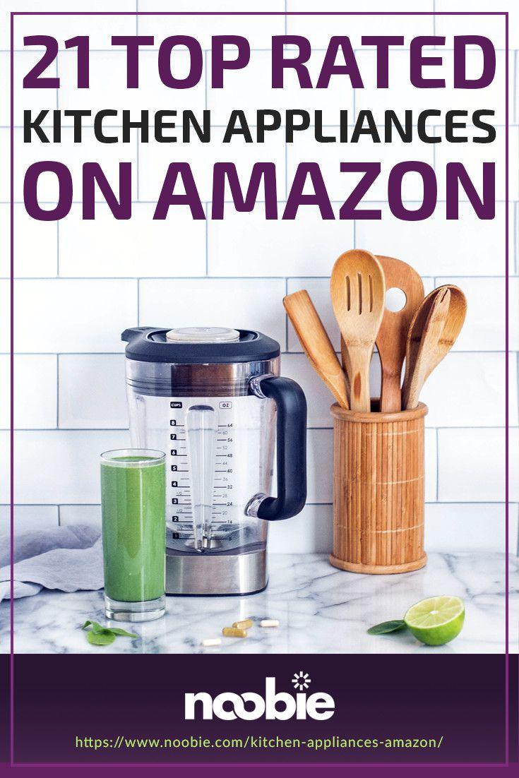 Hey Alexa Get These 21 Kitchen Appliances On Amazon We Take The