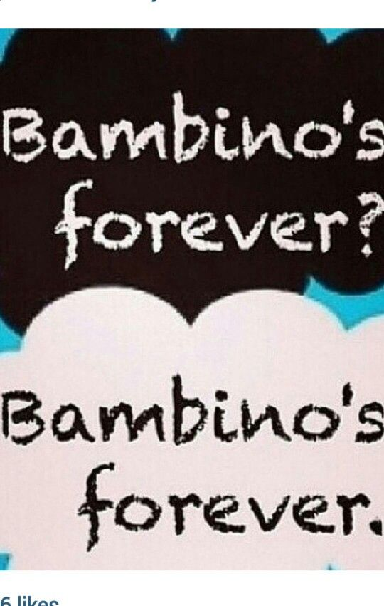 Being a Bambino is FAR better than being a the fault in our stars fan. THE END