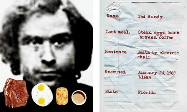 Ted Bundy's last meal? Steak, eggs, hash browns and coffee.