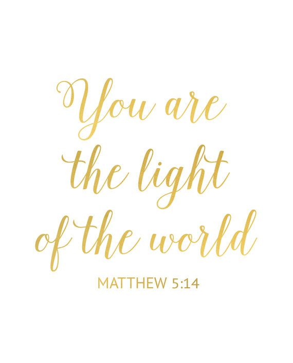 Philippians 4 13 Iphone Wallpaper You Are The Light Of The World Sign Gold Bible Verse Art