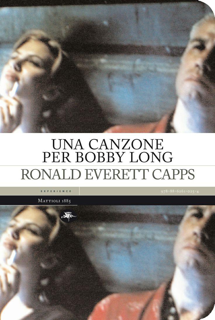 Ronals Everett Capps - Una canzone per Bobby Long