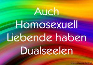 Es gibt keinen Unterschied wen du liebst, ob du ein Hetero oder ein Homosexuell Liebender bist. In jeder Liebes Situation kannst du deiner Dualseele begegnen.   http://sabinezierer.de