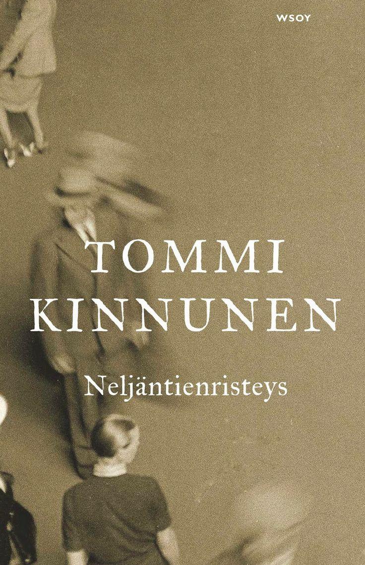 Leena Lumi: Tommi Kinnunen: Neljäntienristeys ----Tutustumisen arvoinen *****