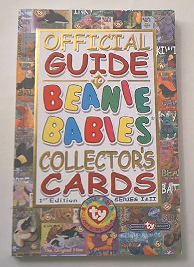OFFICIAL GUIDE TO BEANIE BABIES COLLECTOR'S CARDS~SC~1ST ED.~SERIES I AND II BOOK