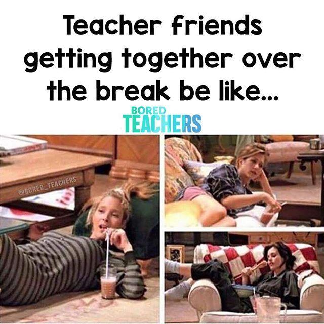Tag A Teacher Friend You Do This With Over Spring Break Bored Teachers Teaching Humor Teacher Friends