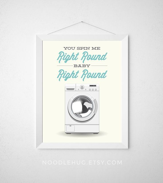 Laundry Room Print  Spin me right round  Poster wall by noodlehug  Poster wall art dryer minimal modern washing machine laundry decor aqua teal funny laundry art