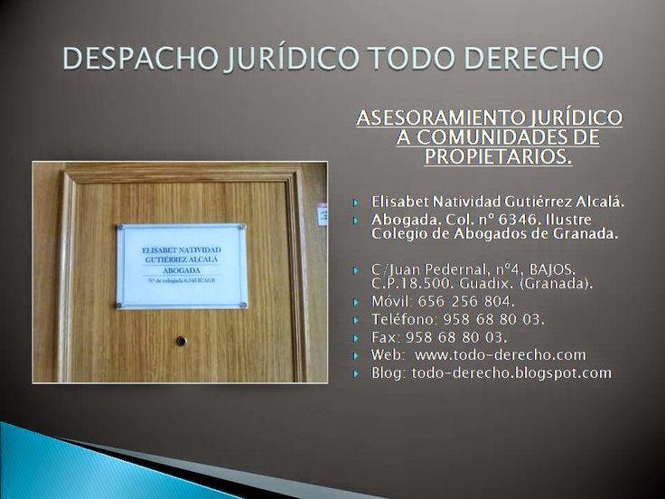 TODO-DERECHO DESPACHO JURÍDICO: ASESORAMIENTO JURÍDICO A COMUNIDADES DE PROPIETARI...