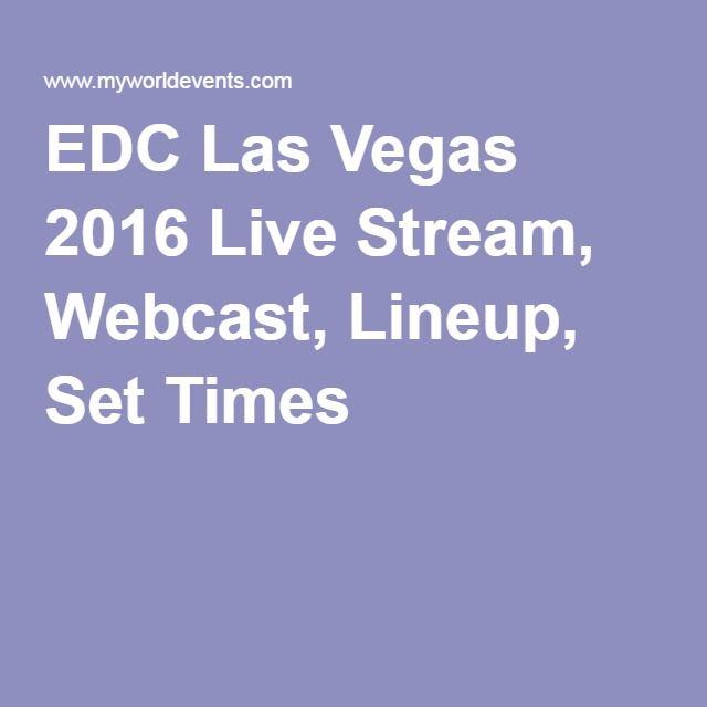 EDC Las Vegas 2016 Live Stream, Webcast, Lineup, Set Times