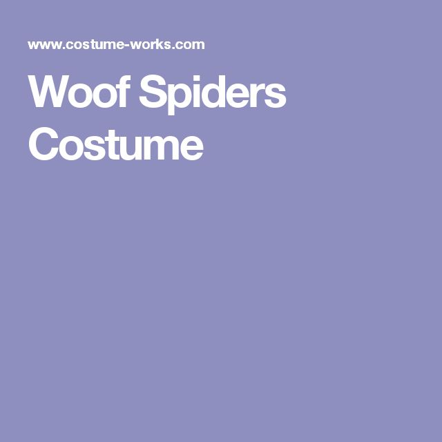 Woof Spiders Costume