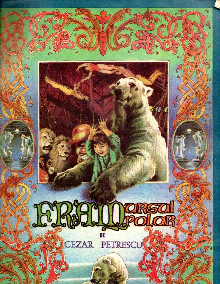 Fram ursul polar, Cezar Petrescu, Editura Ion Creanga, 1981