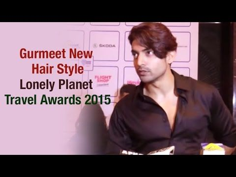 Lonely Planet Travel Awards 2015 | Gurmeet Choudhary about his New Hair Style - YouTube