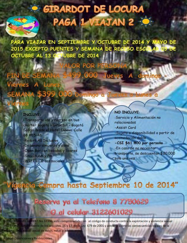 Girardot Resort  PAGA UNO Y VIAJAN DOS