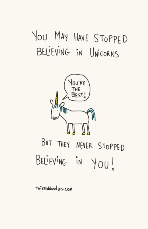 Just in case you needed one more reason to never stop believing in unicorns.