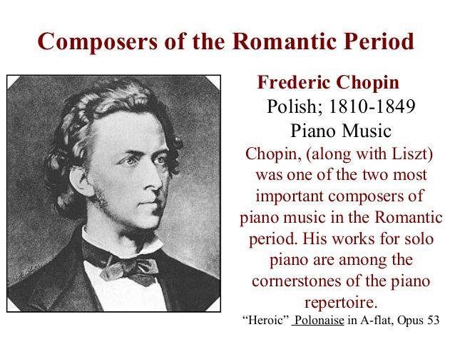 Romanticism | Music | Fredrick Chopin | 1810-1849 | www.slideshare.net