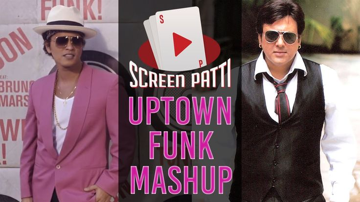 Govinda Vs Bruno Mars - Uptown Funk Mashup | Screen Patti