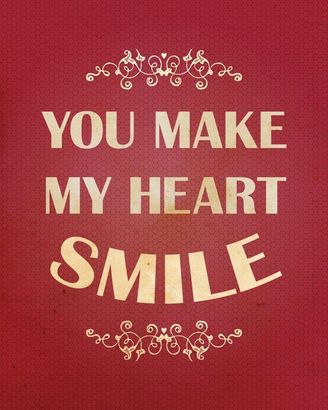 Tu fazes meu coração rir...