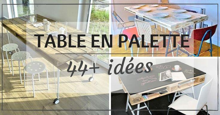 Vous cherchez des idées de tables en palette ? Découvrez ici + de 44 idées et inspirations pour fabriquer votre table à manger ou table haute en palette !