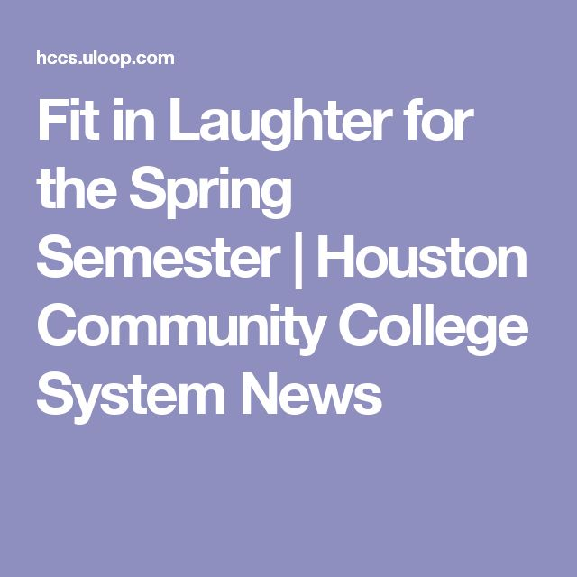 Fit in Laughter for the Spring Semester | Houston Community College System News