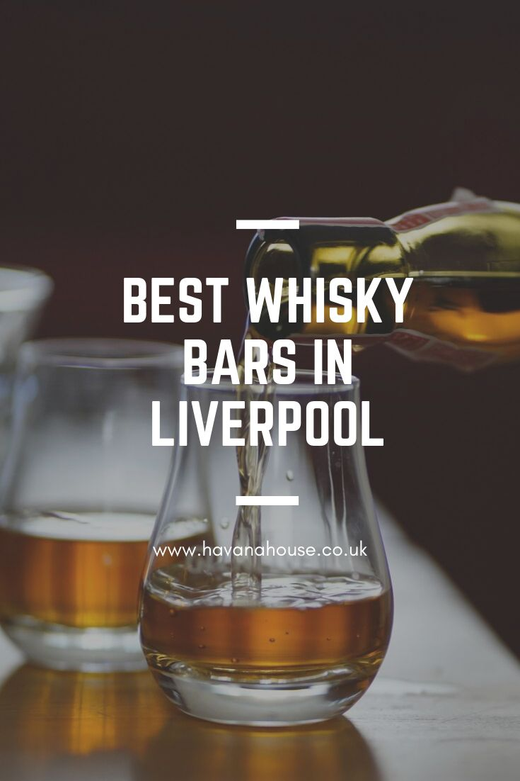Best Whisky Bars in Liverpool | Whisky bar, Whisky, Liverpool