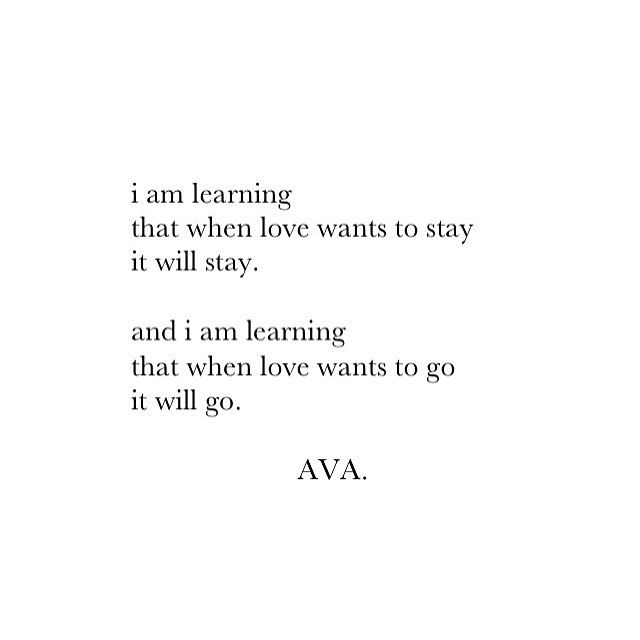 If love wants to stay. Then let it. If it wants to go. For the love of everything good just let it go!!