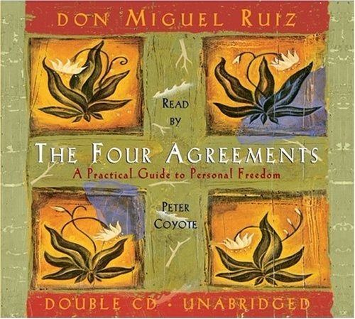 The Four Agreements by Miguel Ruiz, Peter Coyote (New Audiobook)