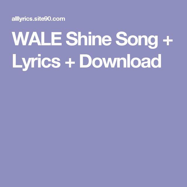 WALE Shine Song + Lyrics + Download