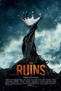 The Ruins (2008), DreamWorks SKG, Spyglass Entertainment, and Red Hour Films with Jonathan Tucker, Jena Malone, Laura Ramsey, Shawn Ashmore, and Joe Anderson. This was a super fun little flick.