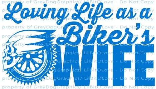 Loving Life as a Biker's Wife Vinyl Decal Sticker Harley Davidson Hog Motorcycle Car Truck Auto Rv Boat ATV Mirror Window Scrapbook Door Wall  (black area in design is your surface showing through)  T
