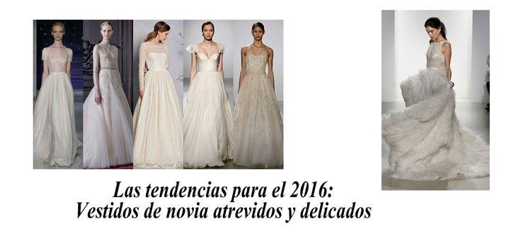 Vestidos de novia 2016, tendencias y ragos