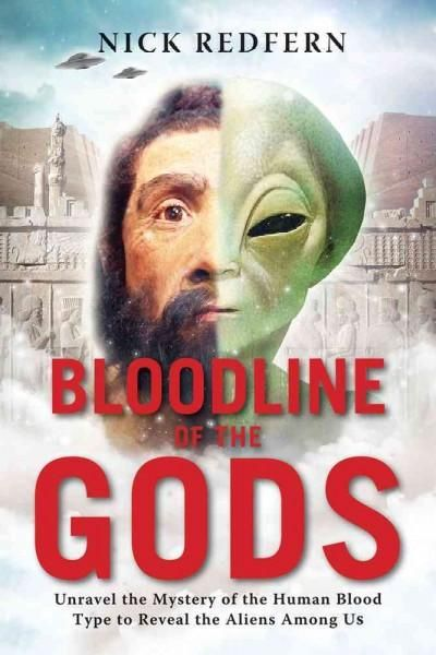 Bloodline of the Gods: Unravel the Mystery in the Human Blood Type to Reveal the…