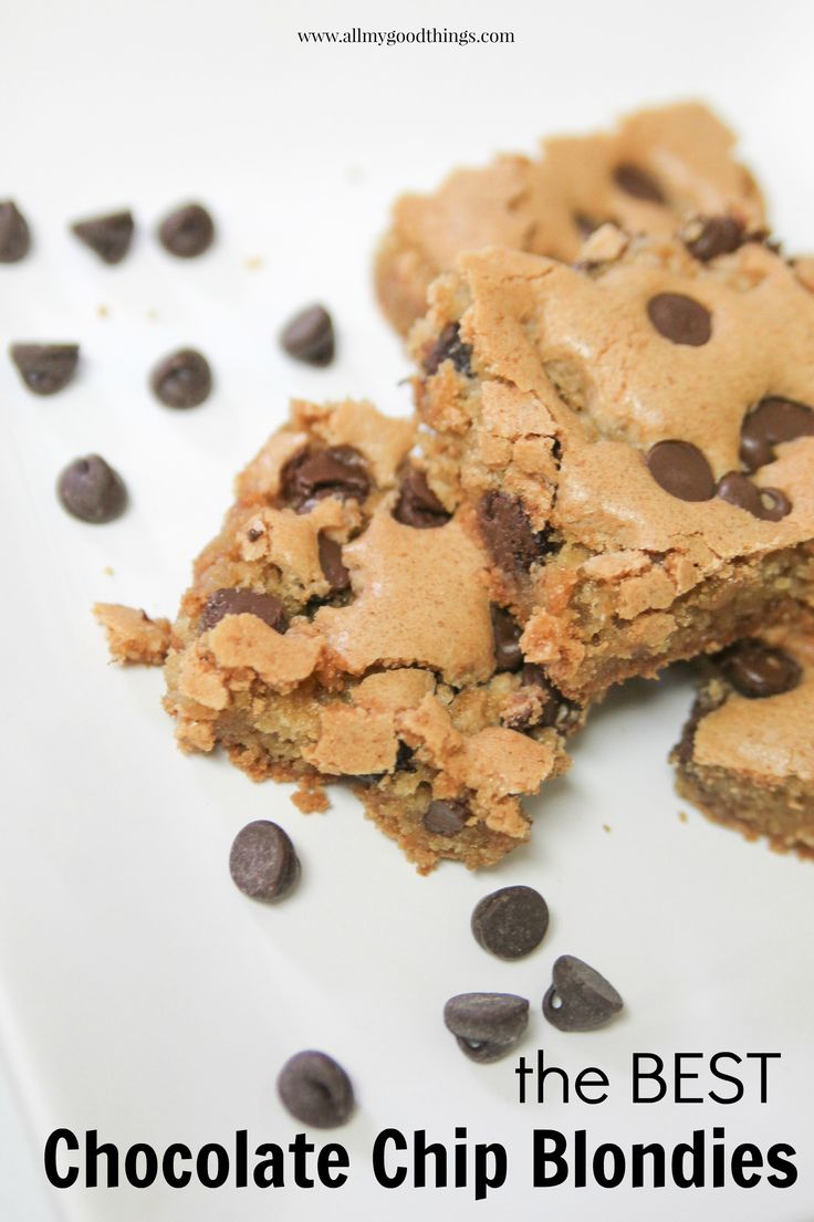 Chocolate Chip Blondies The best brownies! A simple dessert to whip up for company or your late night chocolate cravings.
