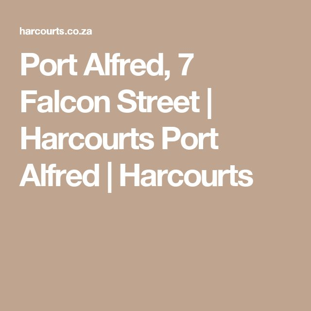 Port Alfred, 7 Falcon Street   Harcourts Port Alfred   Harcourts