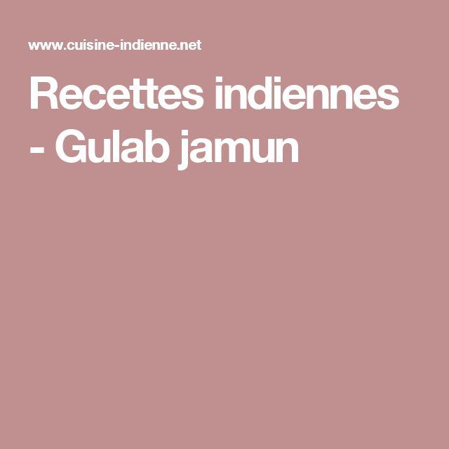 Recettes indiennes - Gulab jamun