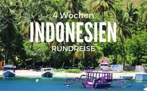 4 Wochen Indonesien Rundreise für Backpacker – von Lombok über Flores nach Bali