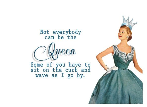 Matted Print It's Good to be Queen by VintageJennie on Etsy, $12.00