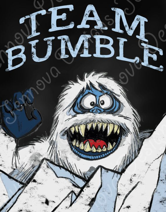 11x14  TEAM BUMBLE from Rudolph Movie Printable Chalkboard by JennovaDesigns, $8.50  Abominable Snow Monster