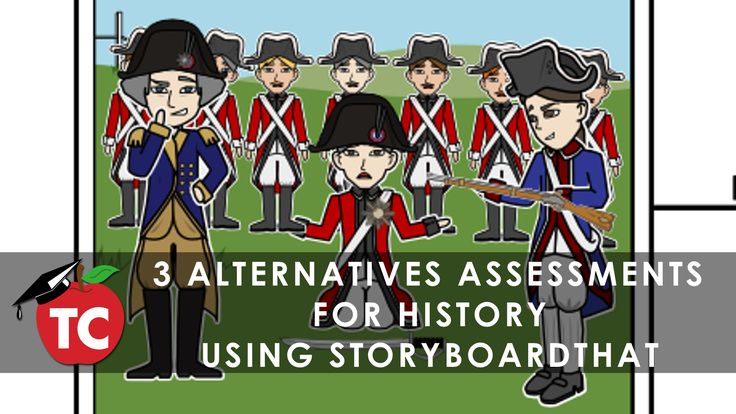 3 Alternate Assessments for History Assignments using @StoryboardThat
