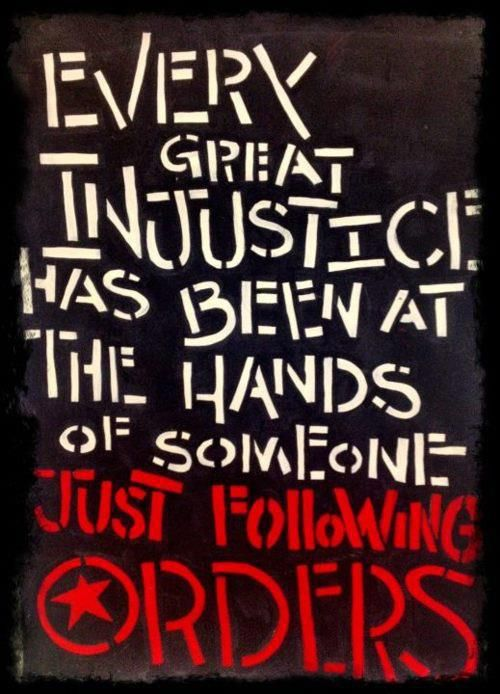 """When injustice becomes law, resistance becomes duty."" --Julian Rose, ""At the Point of No Return""..what really separates a yes man from a Nazi sympathizer"
